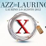 """X edizione di """"JazzInLaurino"""" con molte conferme e qualche novità di rilievo"""